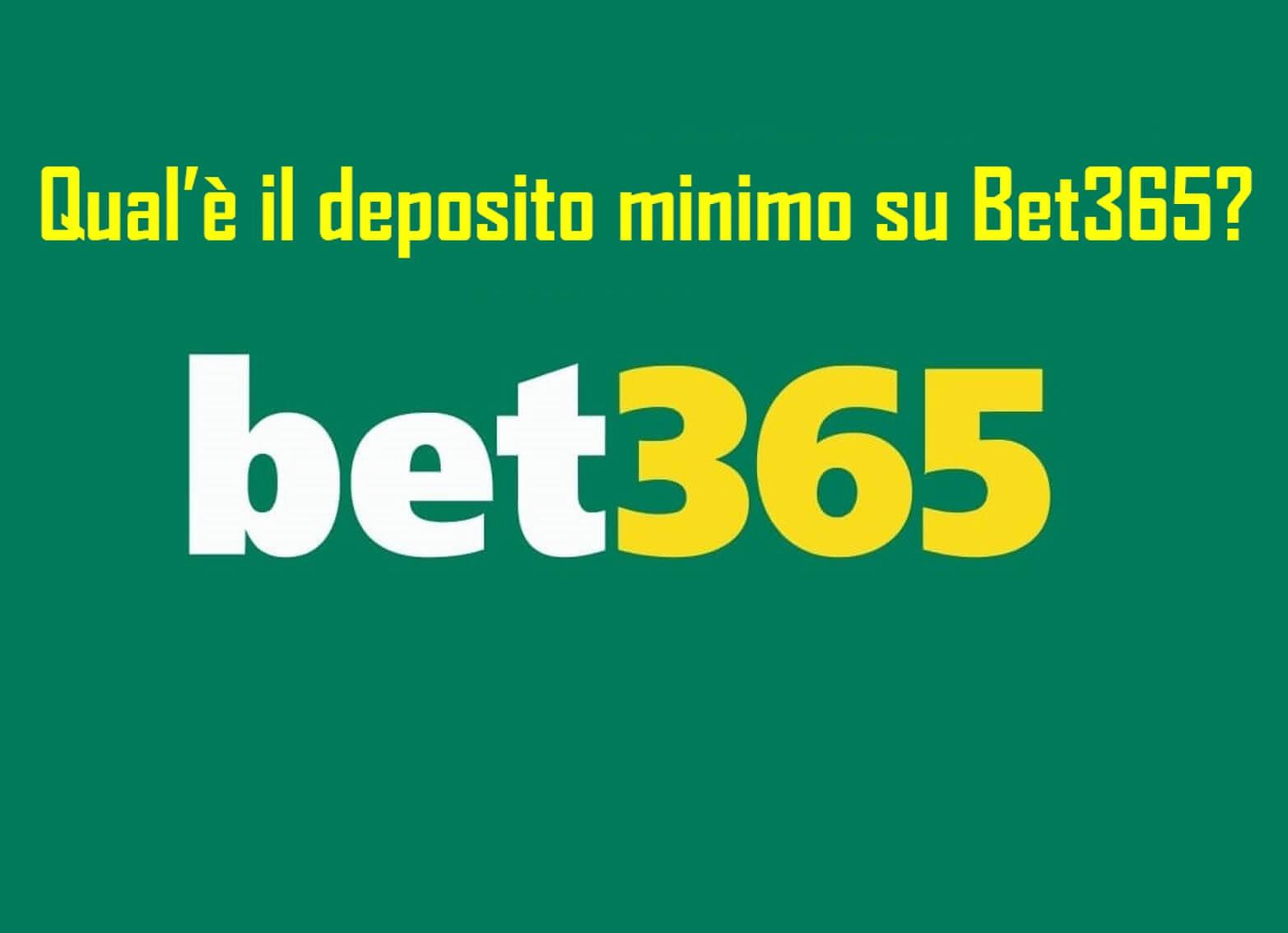 Qual è il deposito minimo su Bet365