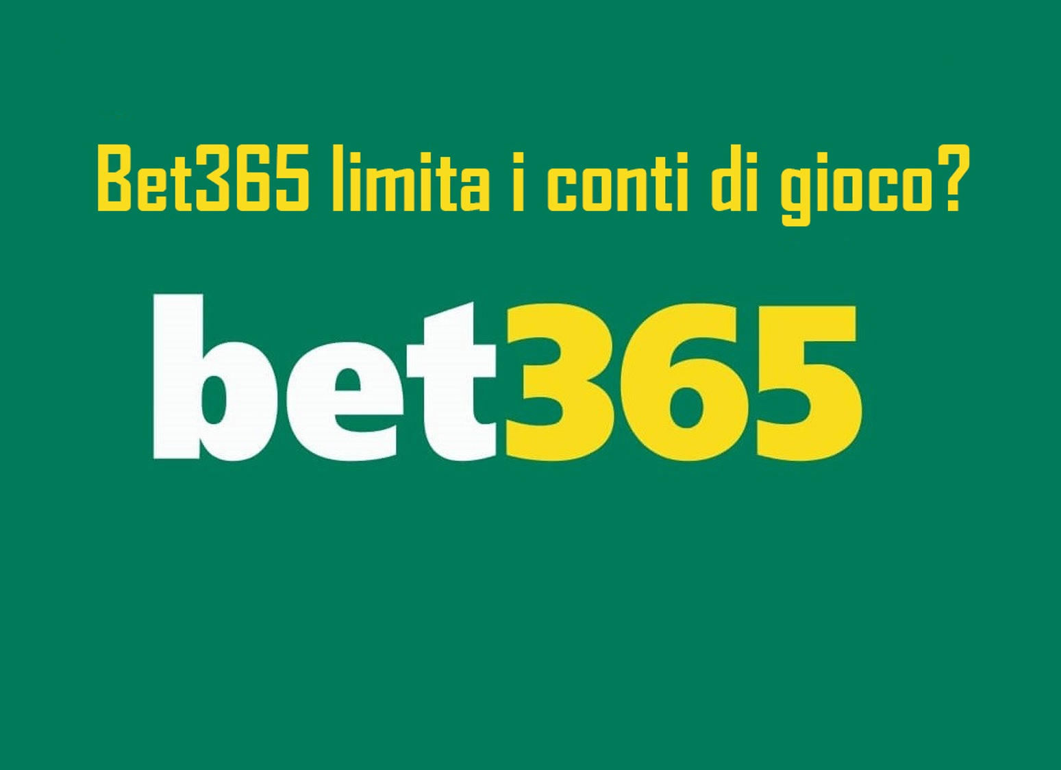 Bet365 limita i conti di gioco