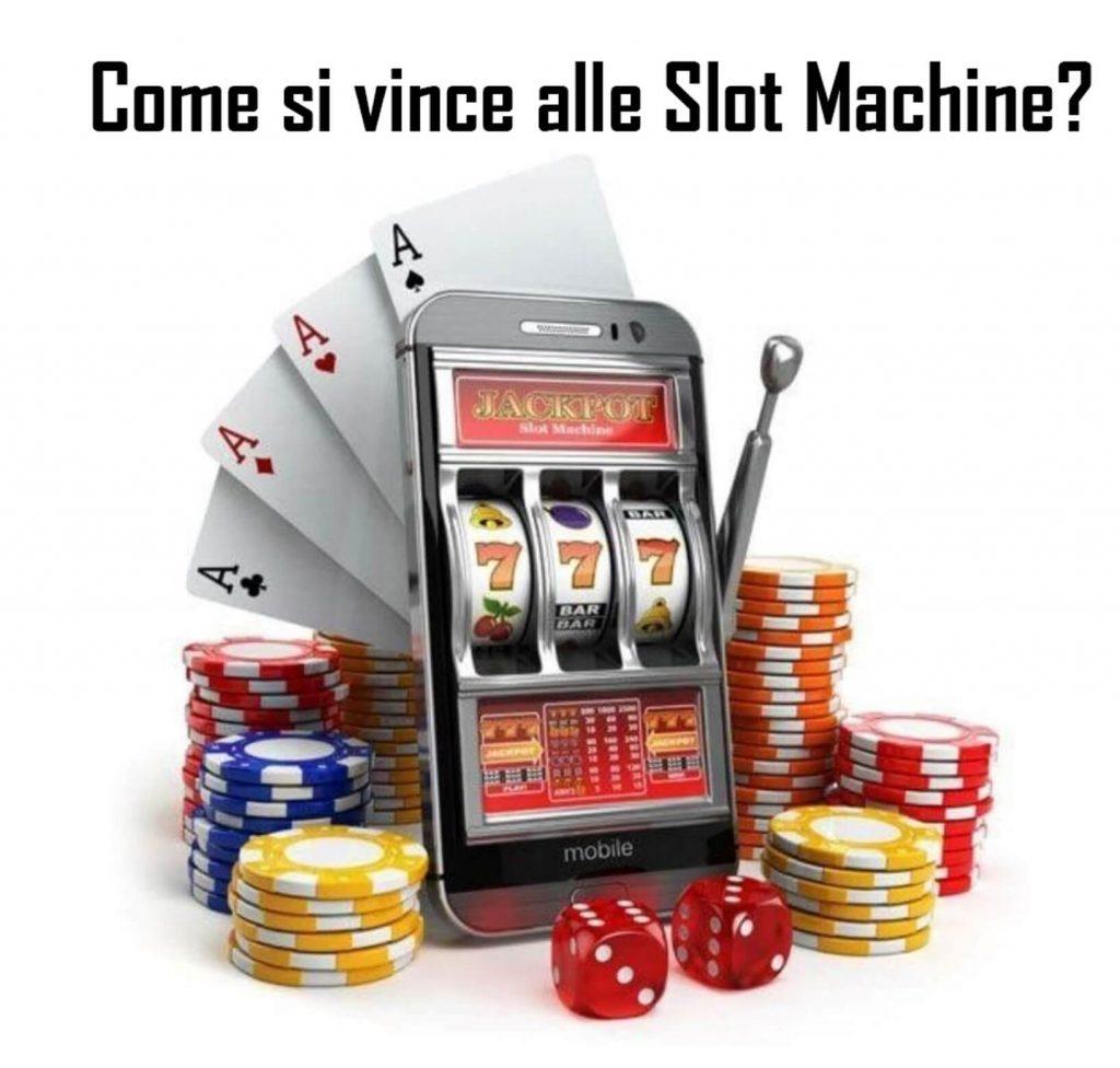 Come si vince alle slot machine