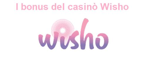 I bonus del casinò Wisho