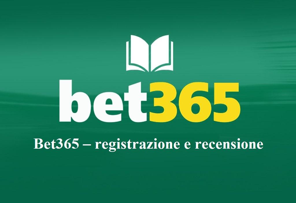 Bet365 – registrazione e recensione