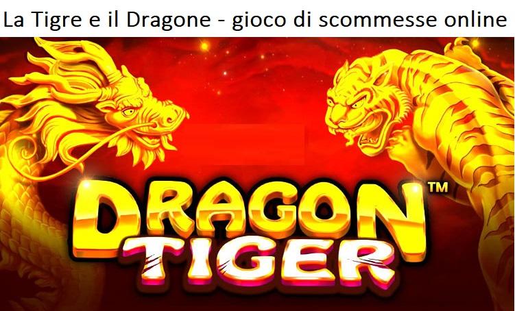La Tigre e il Dragone - gioco di scommesse online